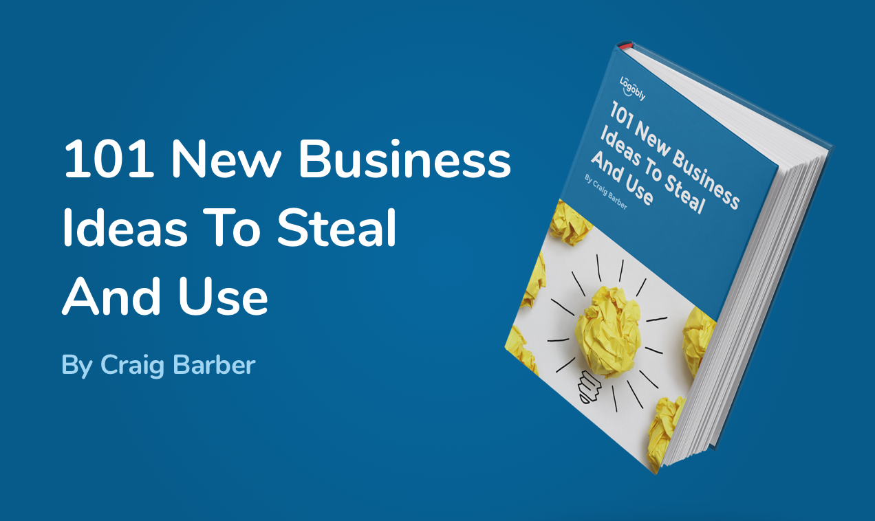 101 New Business Ideas To Steal And Use